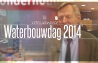 141113 Waterbouwdag 2014 | Impressie
